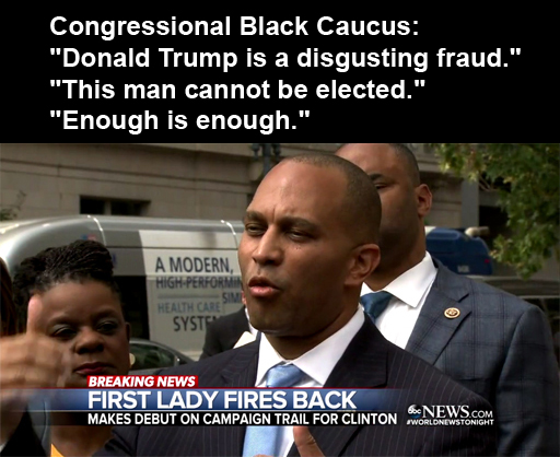 "Congressional Black Caucus: ""Donald Trump is a disgusting fraud."" ""This man cannot be elected."" ""Enough is enough."""